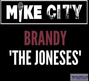 Brandy - The Joneses